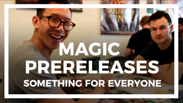 Magic Prereleases – Something for Everyone