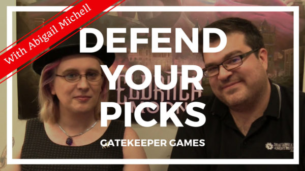 Defend Your Picks: Abigail Michell – Gatekeeper Games