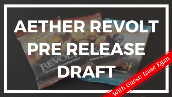 Aether Revolt Prerelease Draft