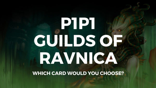 P1P1 Guilds of Ravnica is up! Get picking!