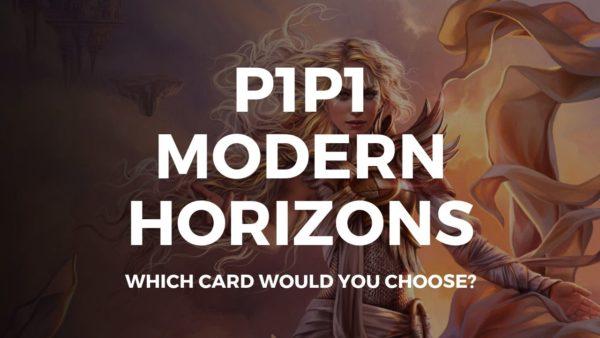 P1P1 Modern Horizons is up! Get picking!