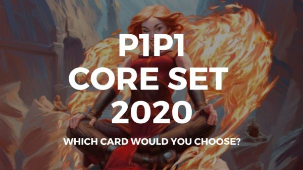 P1P1 Core Set 2020 is up! Get picking!