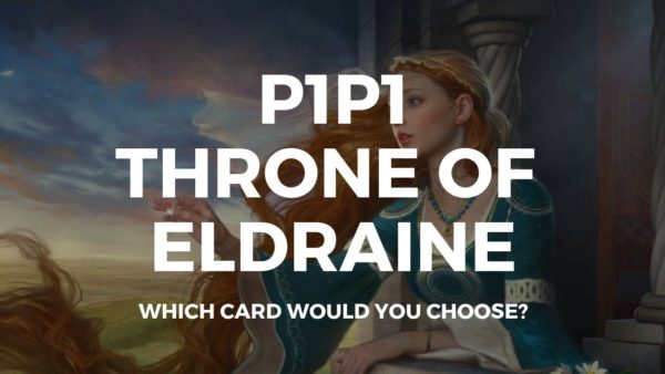 P1P1 Throne of Eldraine is up! Get picking!